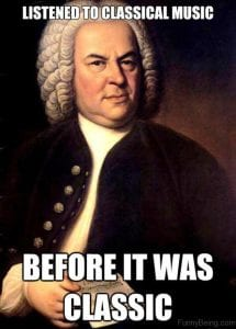 Listen to classical music before it was classic